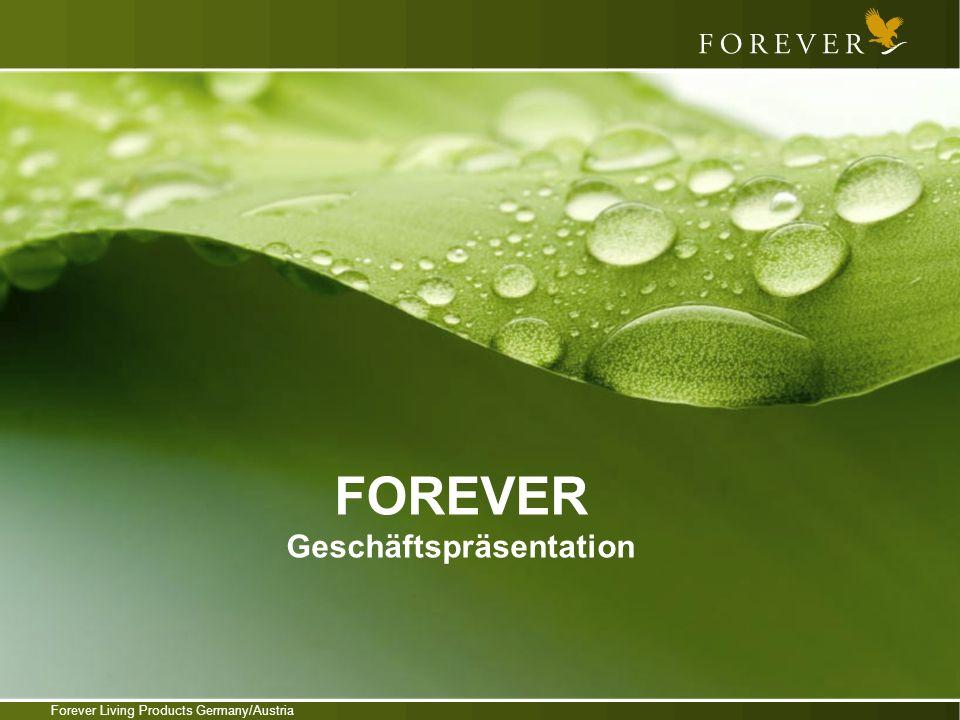 Forever Living Products Germany/Austria FOREVER Geschäftspräsentation