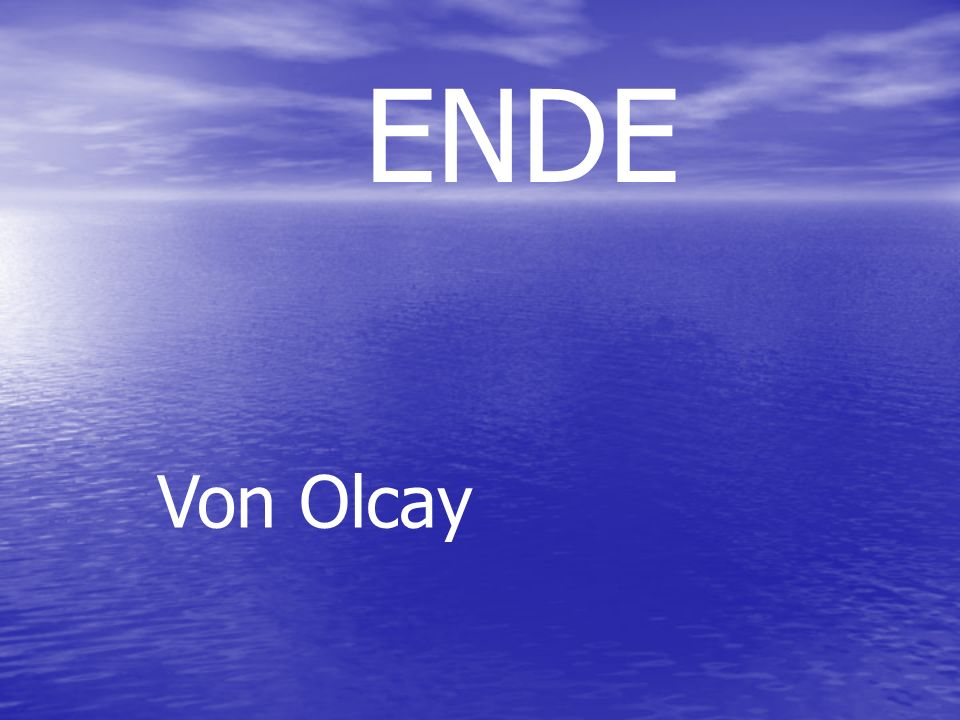 ENDE Von Olcay
