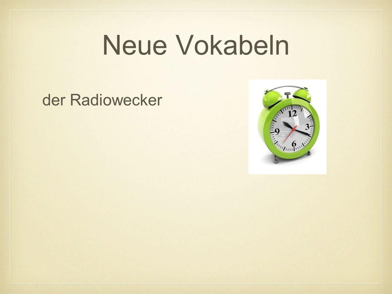 Neue Vokabeln der Radiowecker