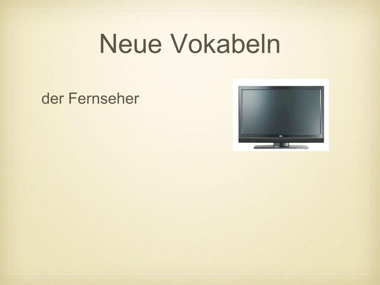 Neue Vokabeln der Fernseher