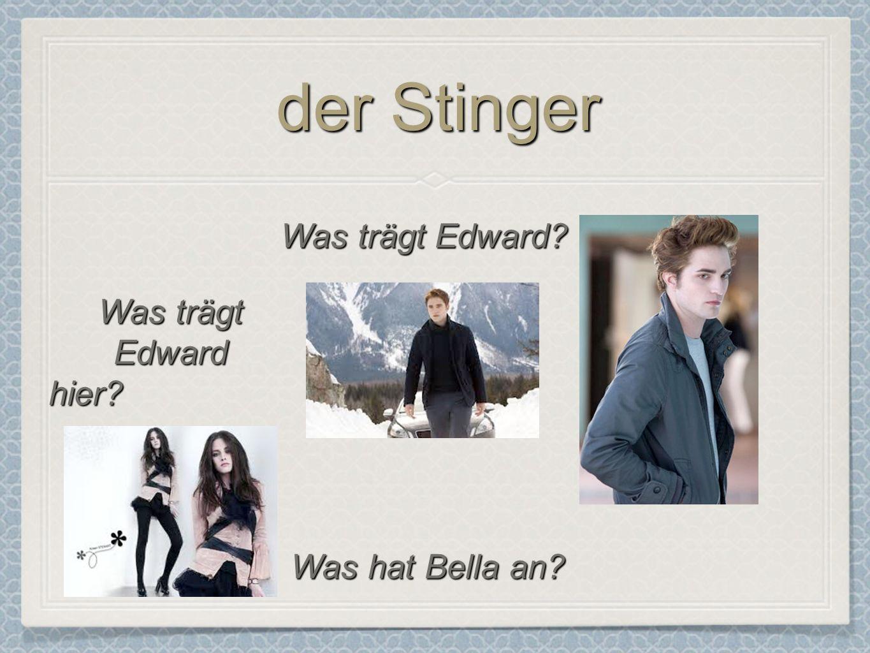 der Stinger Was trägt Edward? Was hat Bella an? Was trägt Edward hier?