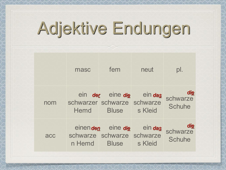 Adjektive Endungen mascfemneutpl.