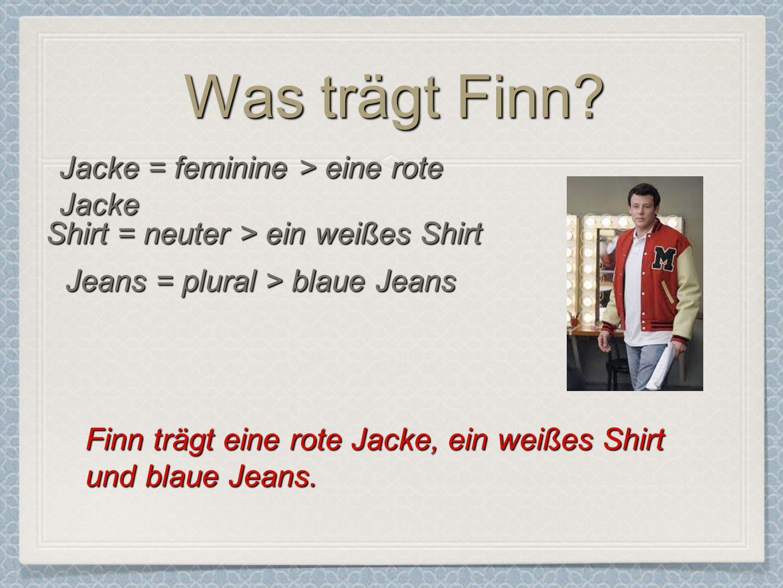 Was trägt Finn.