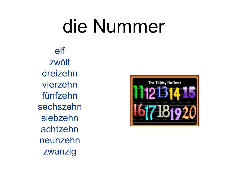die Nummer elf zwölf dreizehn vierzehn fünfzehn sechszehn siebzehn achtzehn neunzehn zwanzig