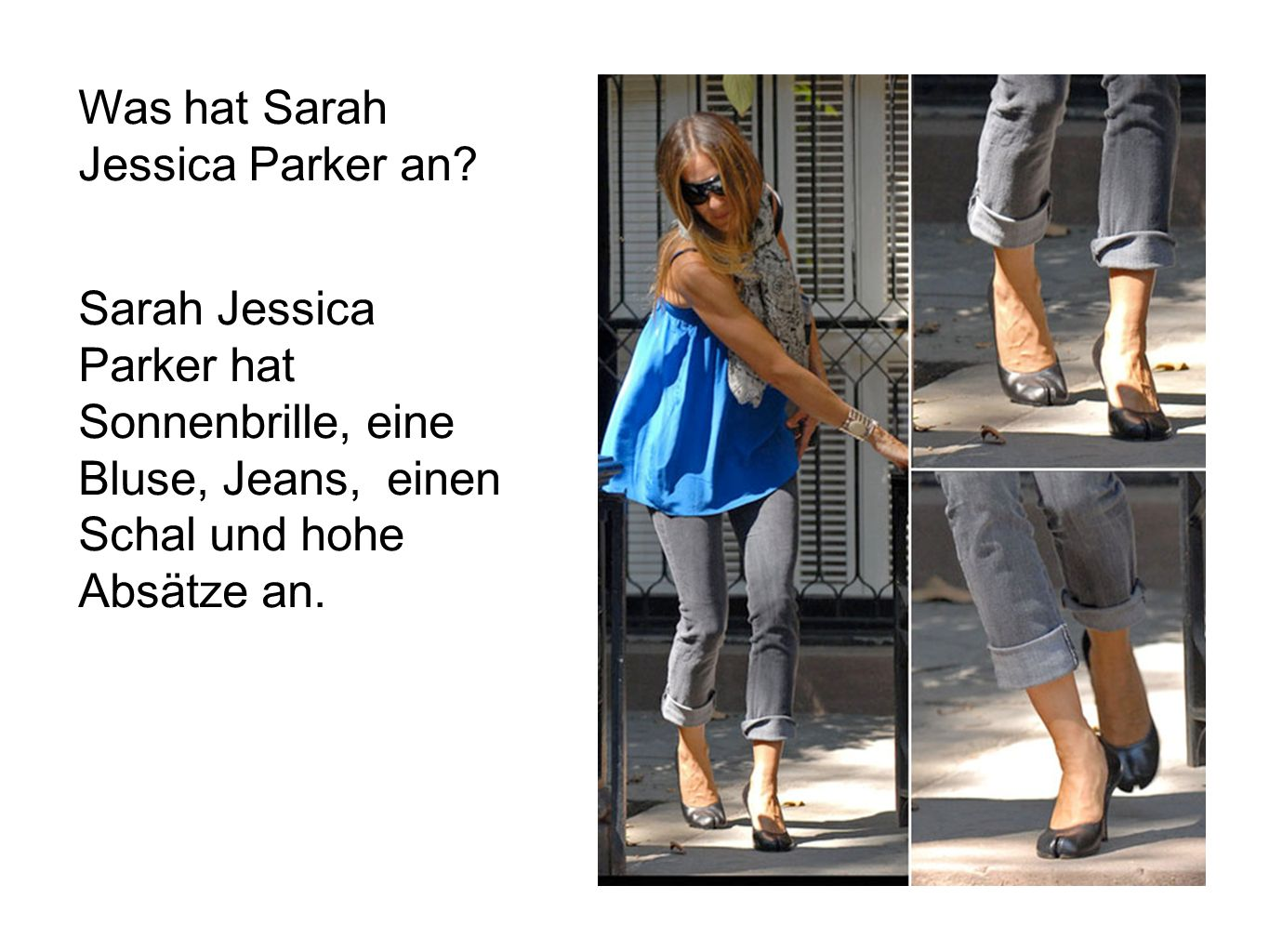 Was hat Sarah Jessica Parker an.
