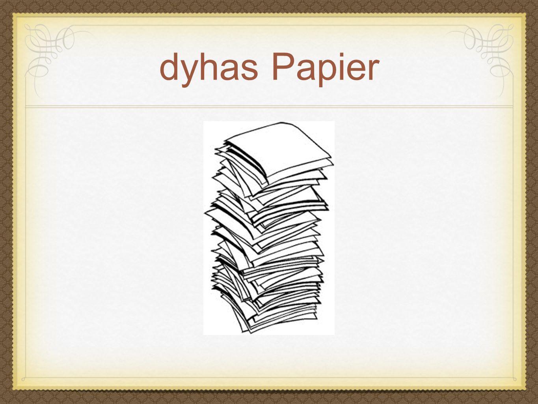 dyhas Papier