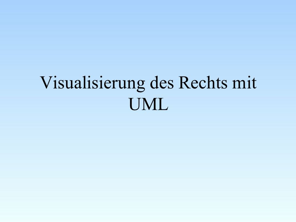 Visualisierung des Rechts mit UML