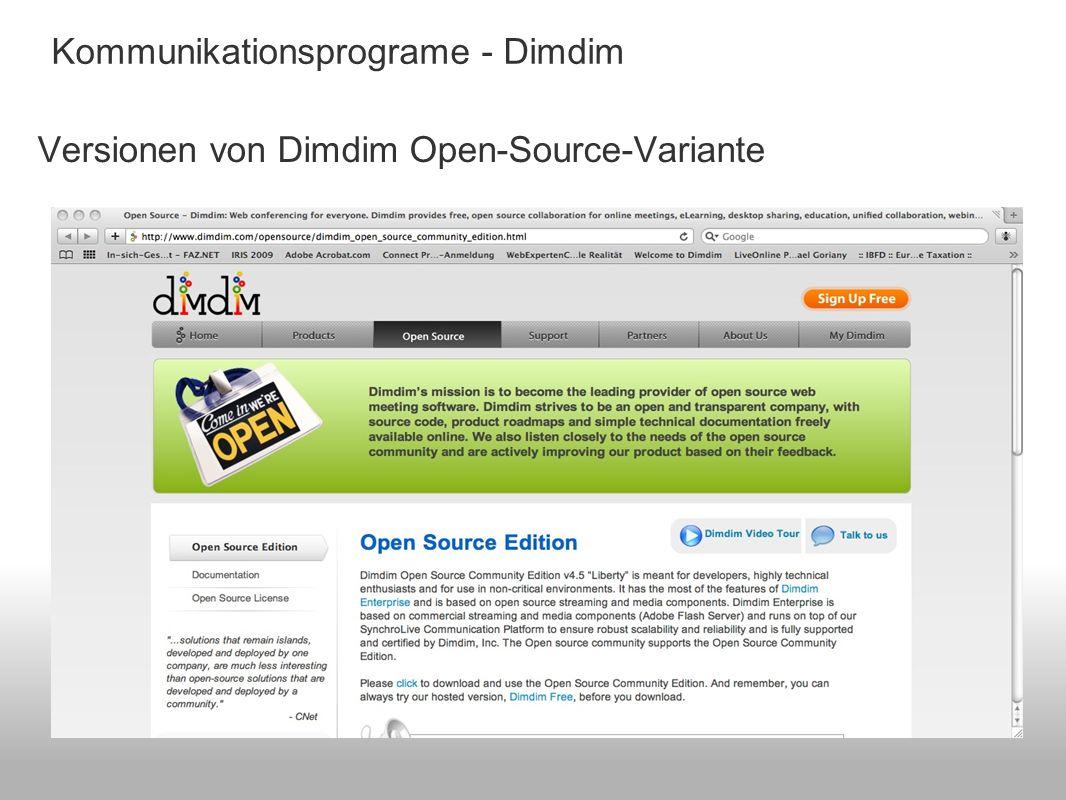 Kommunikationsprograme - Dimdim Versionen von Dimdim Open-Source-Variante