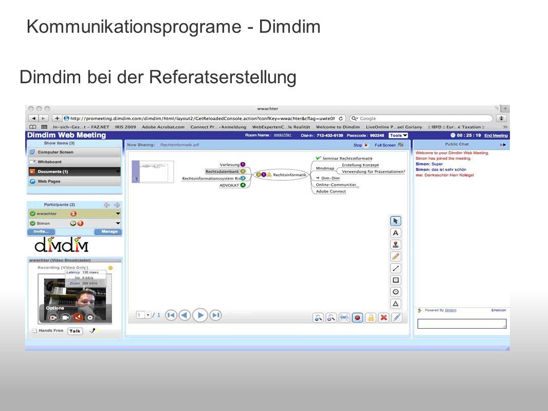 Kommunikationsprograme - Dimdim Dimdim bei der Referatserstellung