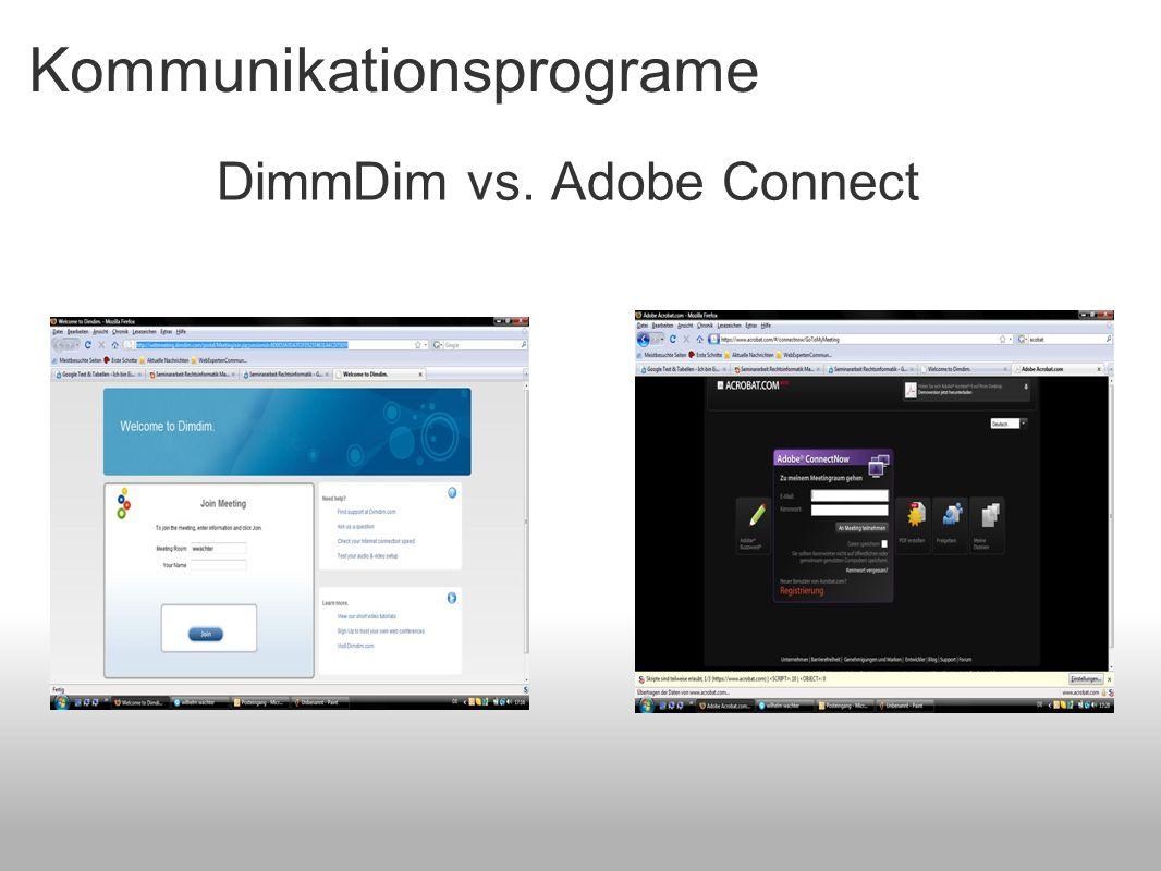 Kommunikationsprograme DimmDim vs. Adobe Connect