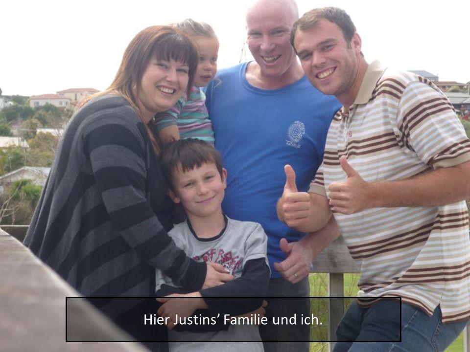 Hier Justins Familie und ich.