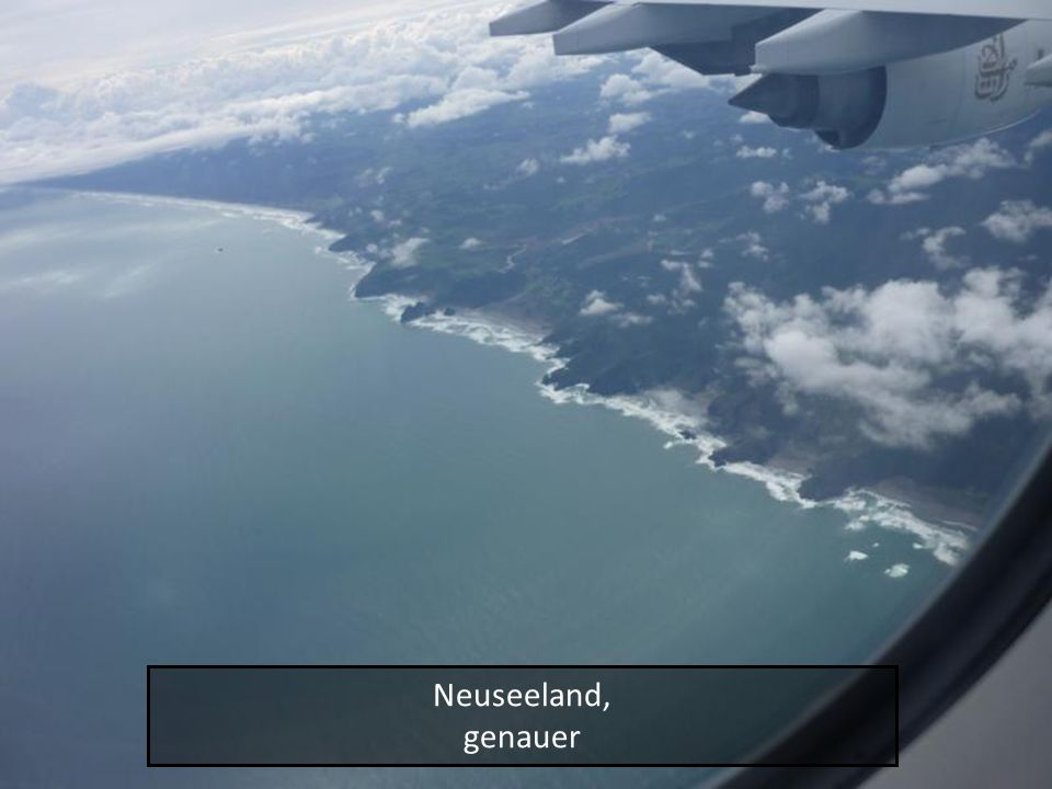 Neuseeland, genauer