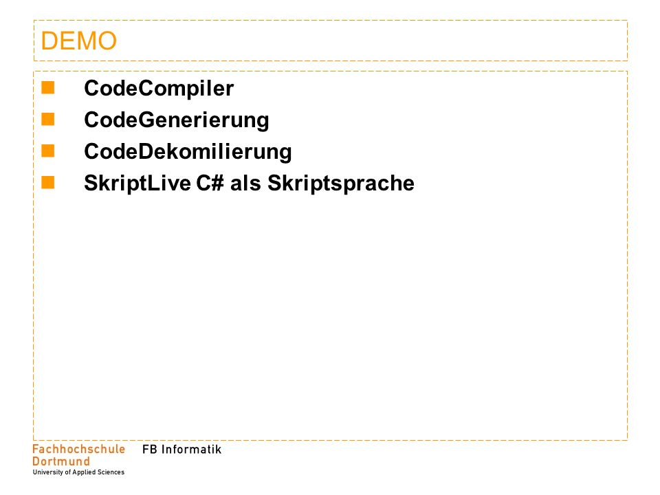 DEMO CodeCompiler CodeGenerierung CodeDekomilierung SkriptLive C# als Skriptsprache