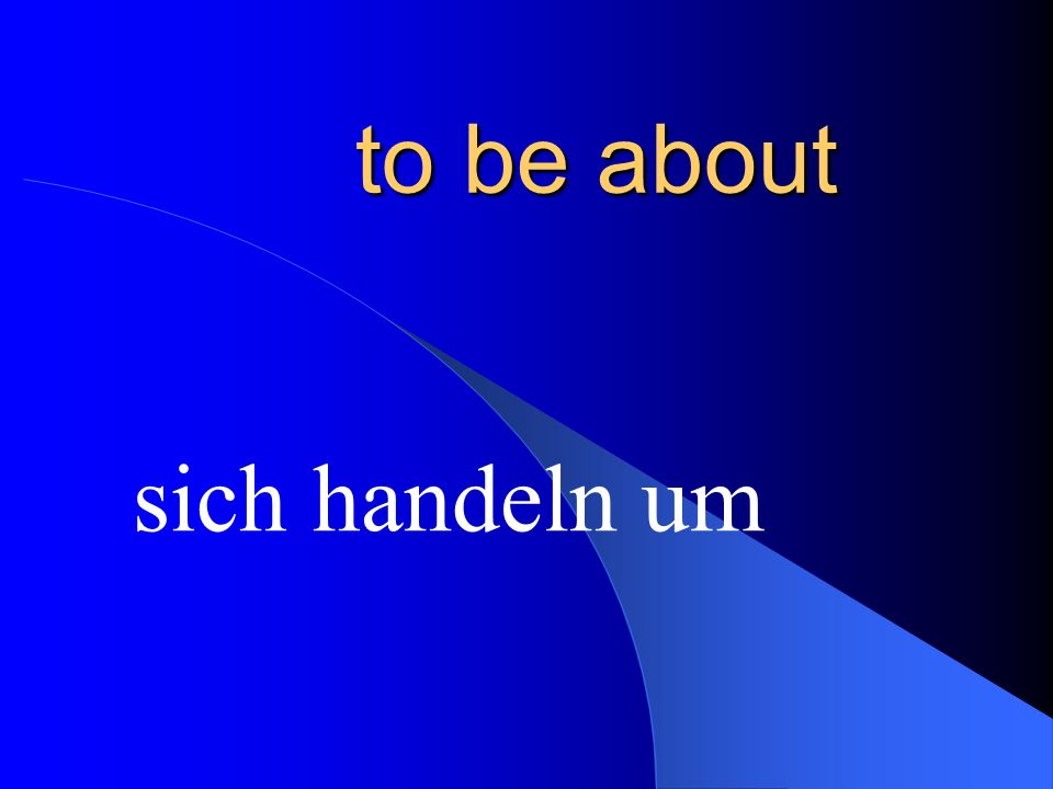 It is about… Es geht um…