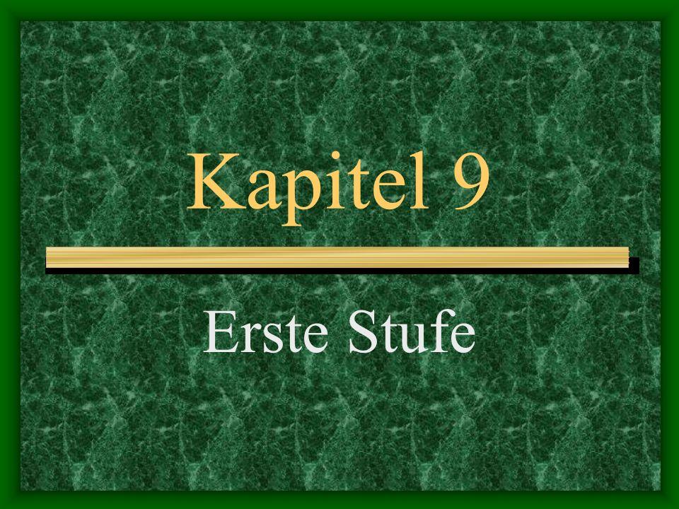 Kapitel 9 Erste Stufe