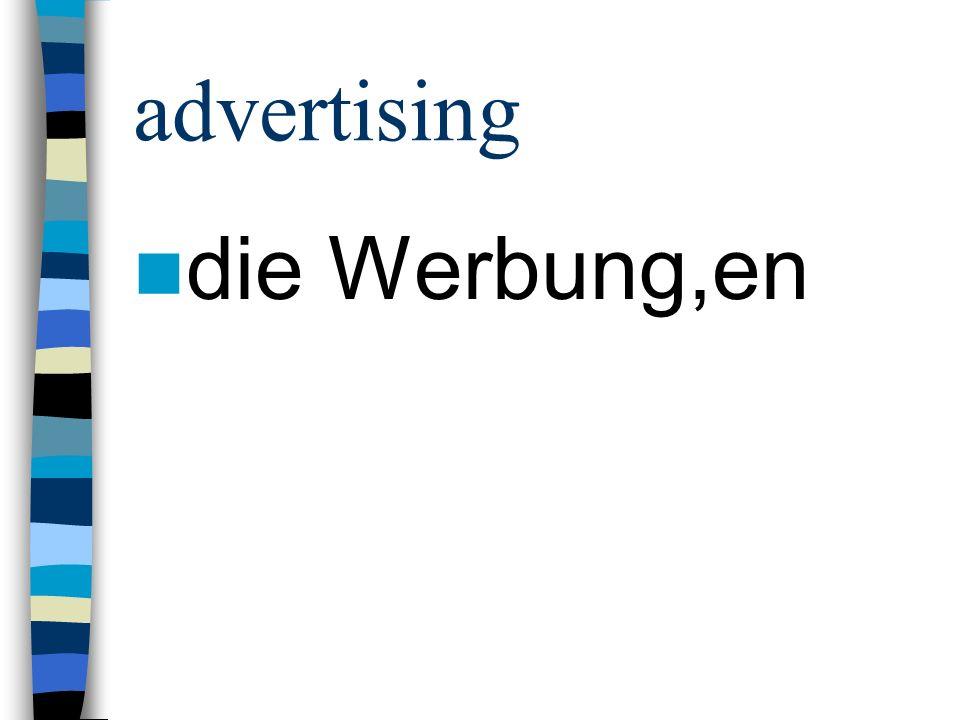advertising slogan der Werbespruch,e