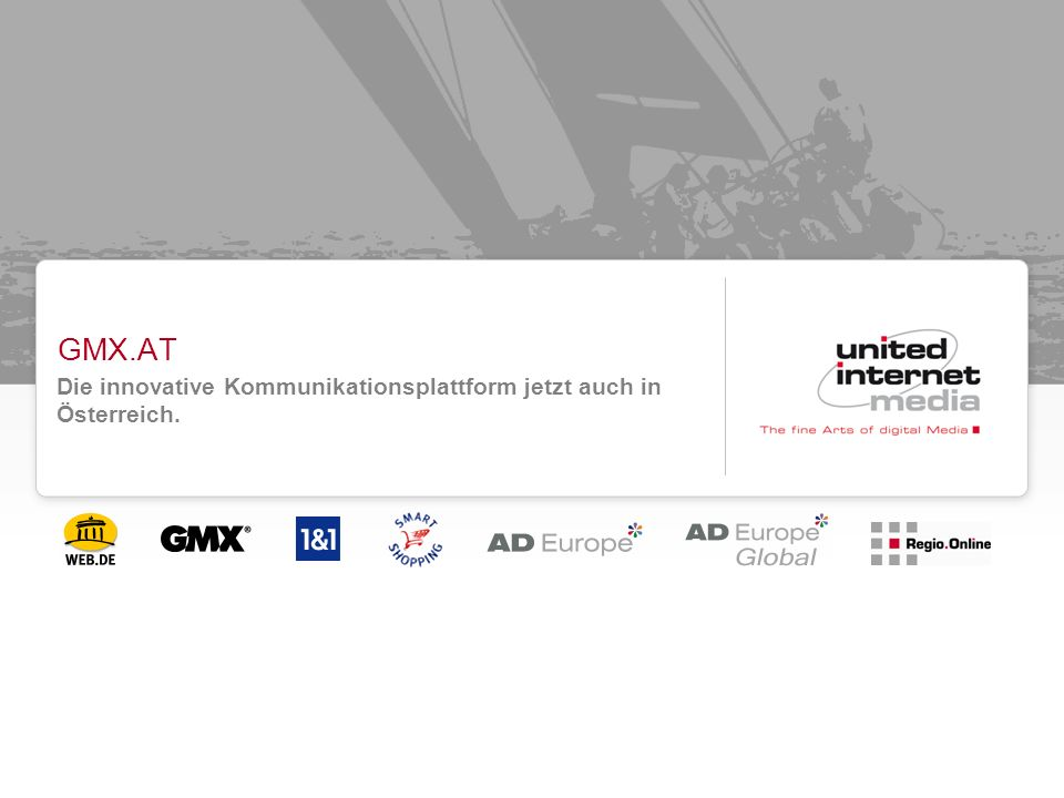GMX.AT Die innovative Kommunikationsplattform jetzt auch in Österreich.