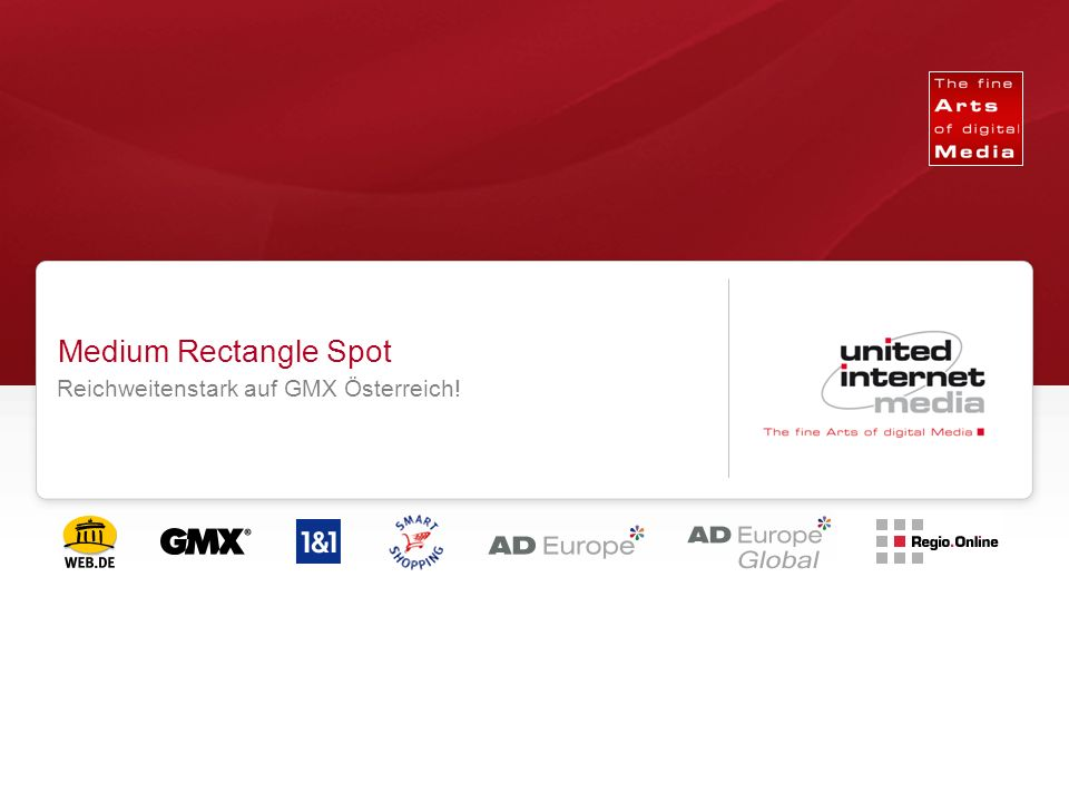 Qualität in der Reichweite. Medium Rectangle Spot Reichweitenstark auf GMX Österreich!