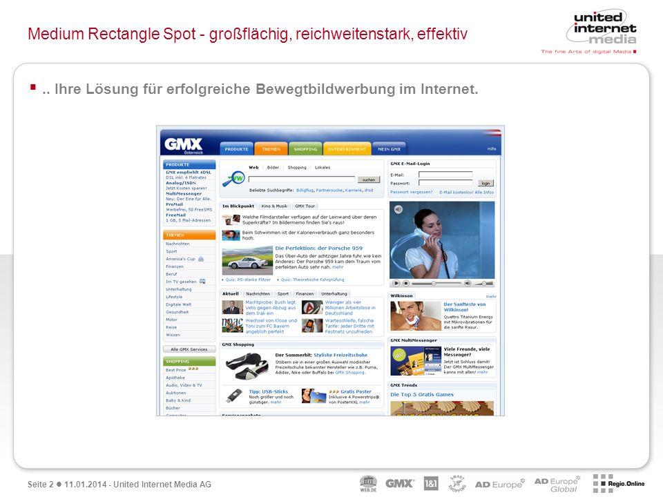 Seite 3 11.01.2014 - United Internet Media AG … und ganz vorne mit dabei.