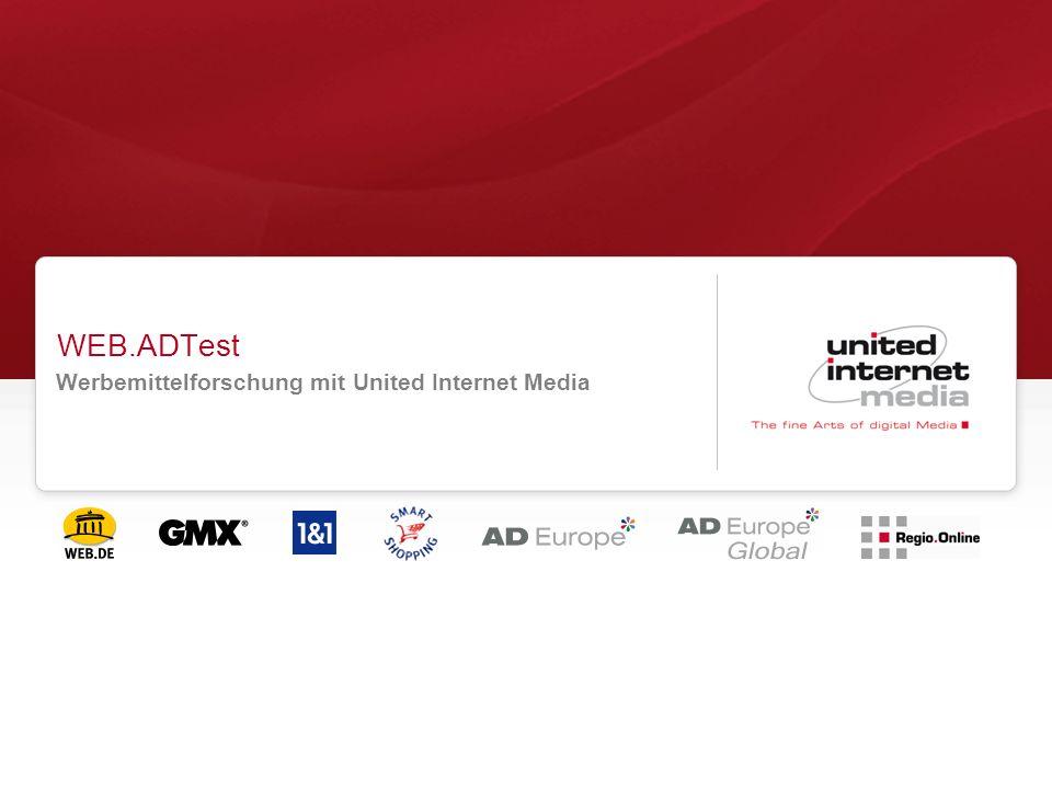 Seite 2 Version 1.0 11.01.2014 - United Internet Media AG WEB.ADTest – Die Vorteile auf einen Blick Vermeidung von Fehlinvestitionen Werbemittel während oder nach der Kampagne zu testen, ist meist zu spät: die Kampagne ist gelaufen, das Budget verbraucht.