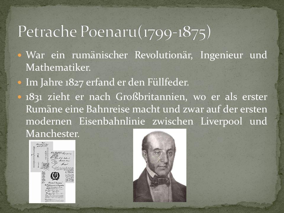 War ein rumänischer Revolutionär, Ingenieur und Mathematiker.