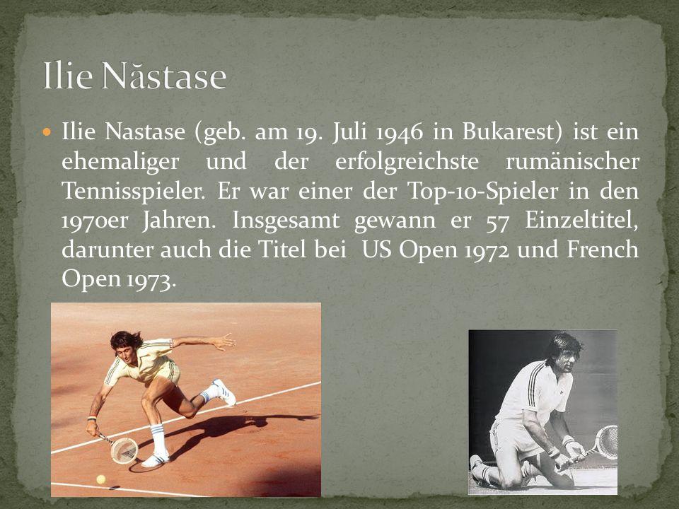 Ilie Nastase (geb.am 19.