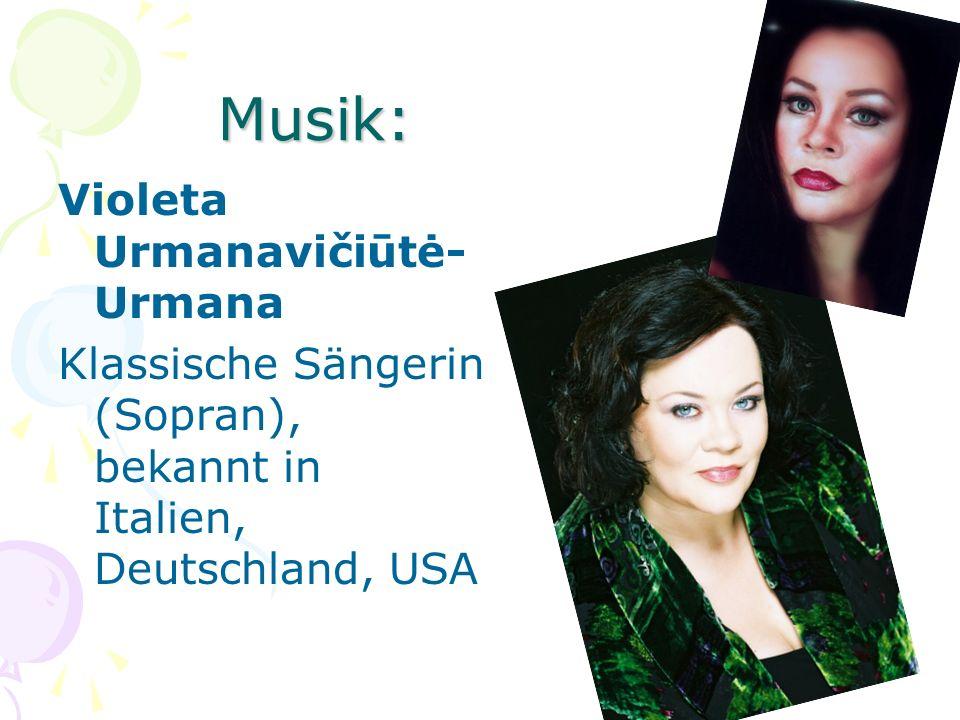 Musik: Violeta Urmanavičiūtė- Urmana Klassische Sängerin (Sopran), bekannt in Italien, Deutschland, USA