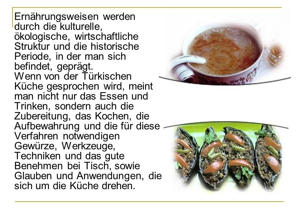 Ernährungsweisen werden durch die kulturelle, ökologische, wirtschaftliche Struktur und die historische Periode, in der man sich befindet, geprägt. We