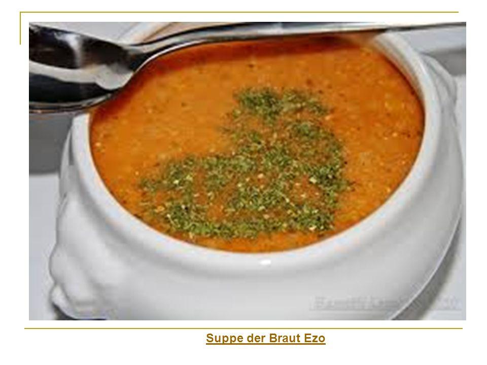 Suppe der Braut Ezo