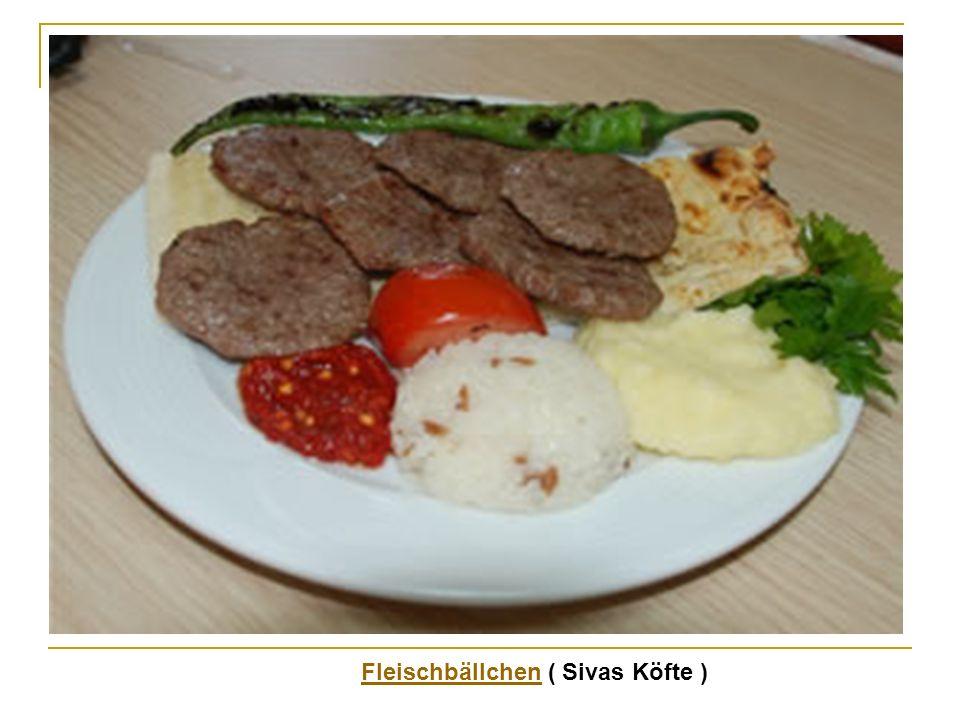 FleischbällchenFleischbällchen ( Sivas Köfte )