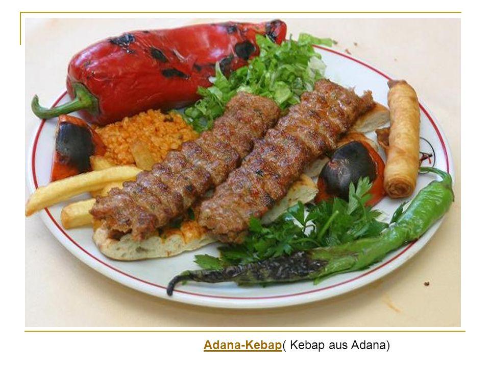 Adana-KebapAdana-Kebap( Kebap aus Adana)