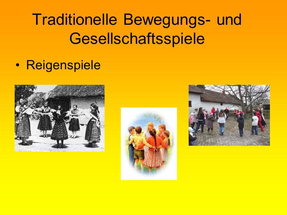 Traditionelle Bewegungs- und Gesellschaftsspiele Reigenspiele