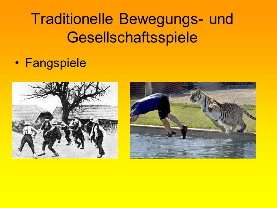 Traditionelle Bewegungs- und Gesellschaftsspiele Fangspiele