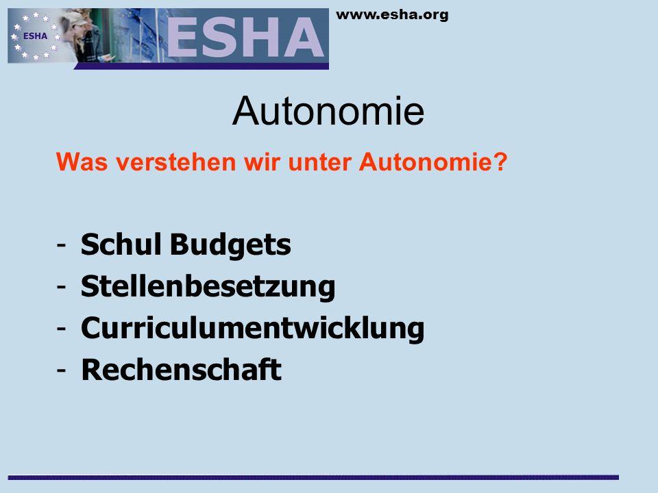 www.esha.org Autonomie Was verstehen wir unter Autonomie.