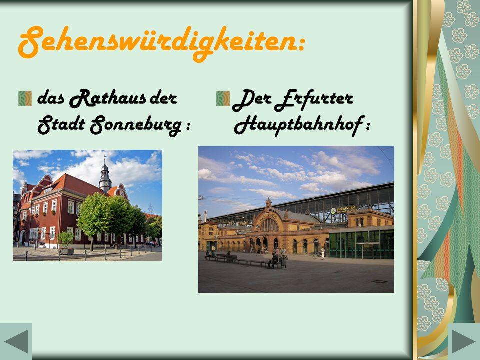 Sehenswürdigkeiten: das Rathaus der Stadt Sonneburg : Der Erfurter Hauptbahnhof :