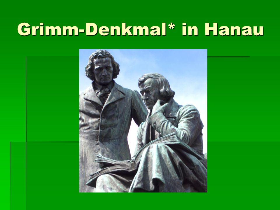 Grimm-Denkmal* in Hanau