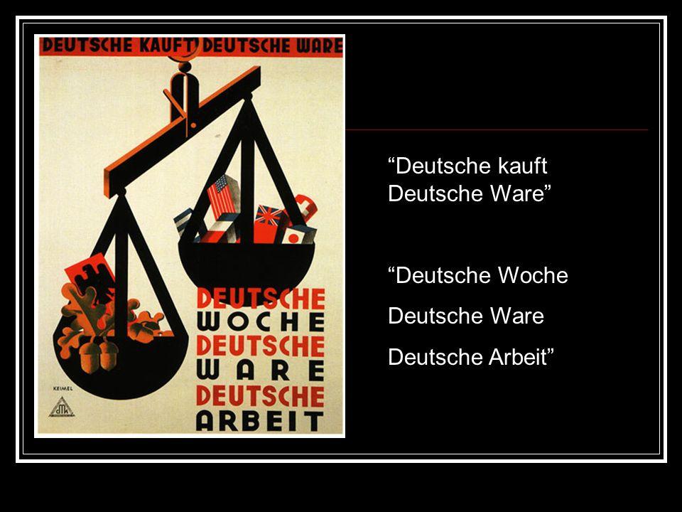 Deutsche kauft Deutsche Ware Deutsche Woche Deutsche Ware Deutsche Arbeit