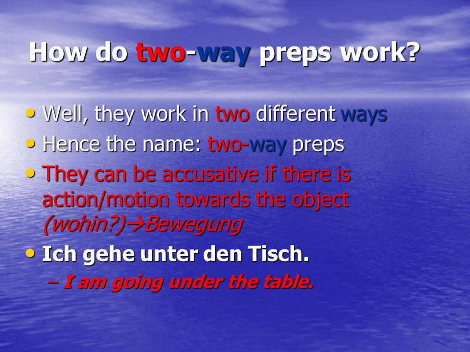 Or they can be dative if there is no action towards the object, OR if there is motion within a limited location (wo?) Stillstand Or they can be dative if there is no action towards the object, OR if there is motion within a limited location (wo?) Stillstand Ich bin unter dem Tisch.
