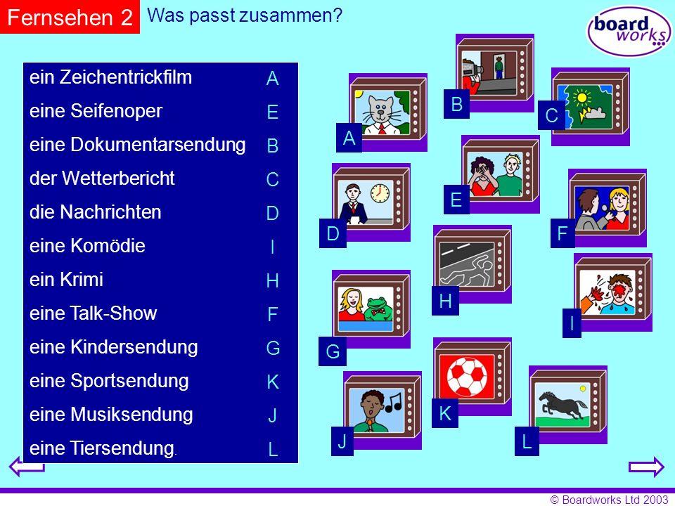 © Boardworks Ltd 2003 Was machen deutsche Jugendliche in ihrer Freizeit.