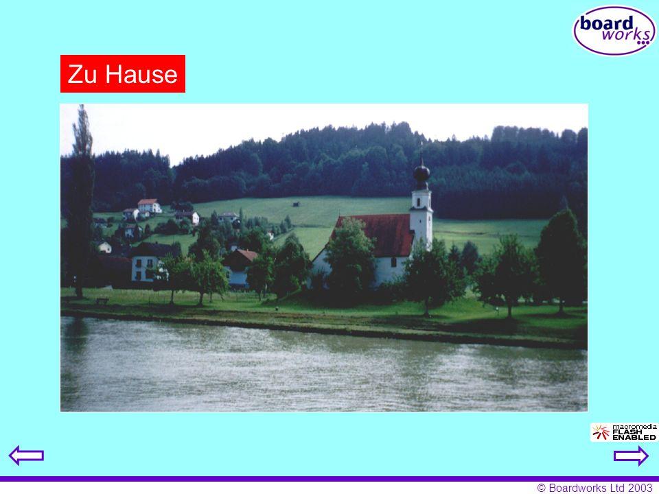 © Boardworks Ltd 2003 Zu Hause