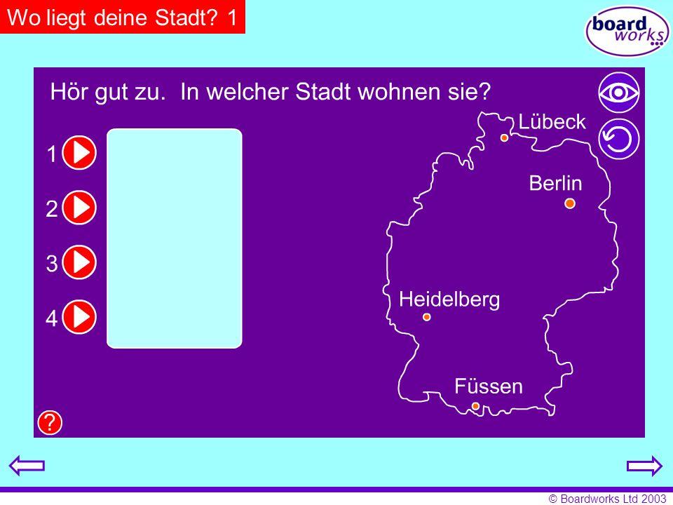 © Boardworks Ltd 2003 Wo liegt deine Stadt? 1