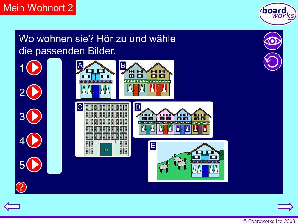 © Boardworks Ltd 2003 Mein Wohnort 2