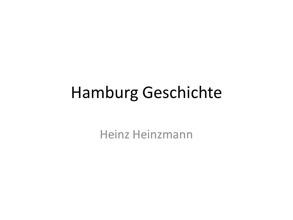 Hamburg Geschichte Heinz Heinzmann