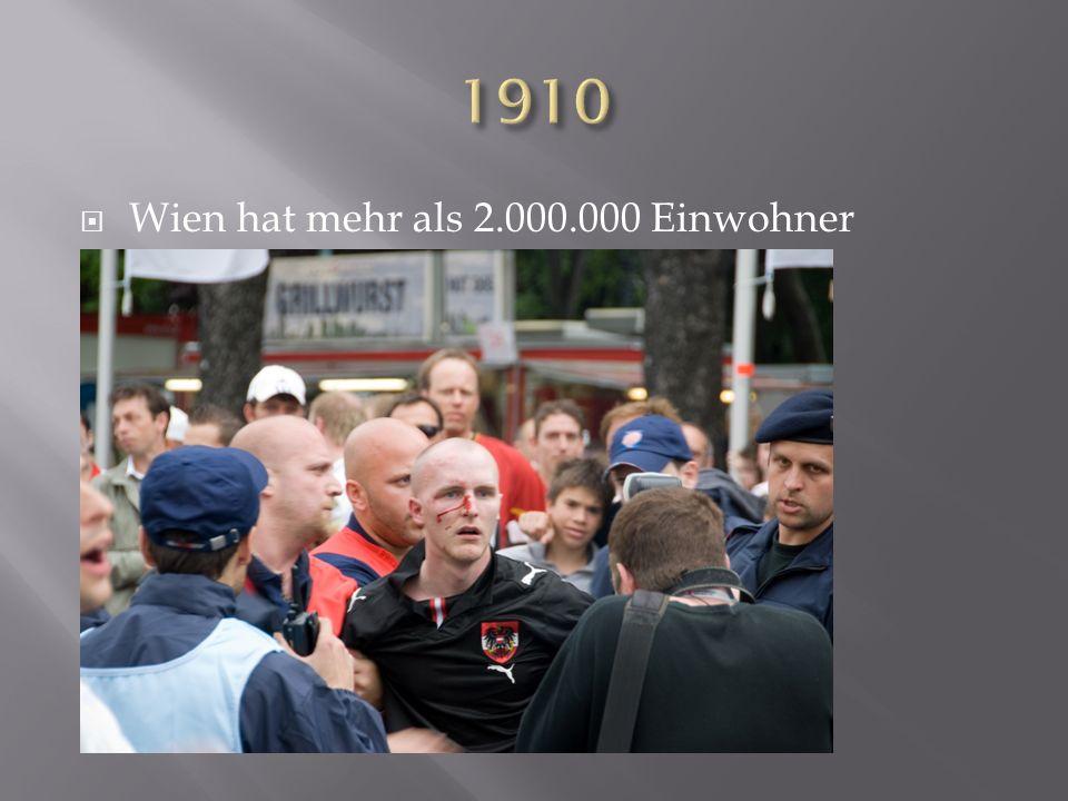 Wien hat mehr als 2.000.000 Einwohner