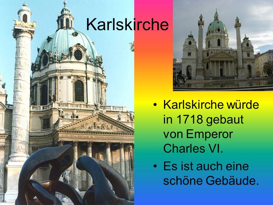 Karlskirche Karlskirche würde in 1718 gebaut von Emperor Charles VI. Es ist auch eine schöne Gebäude.