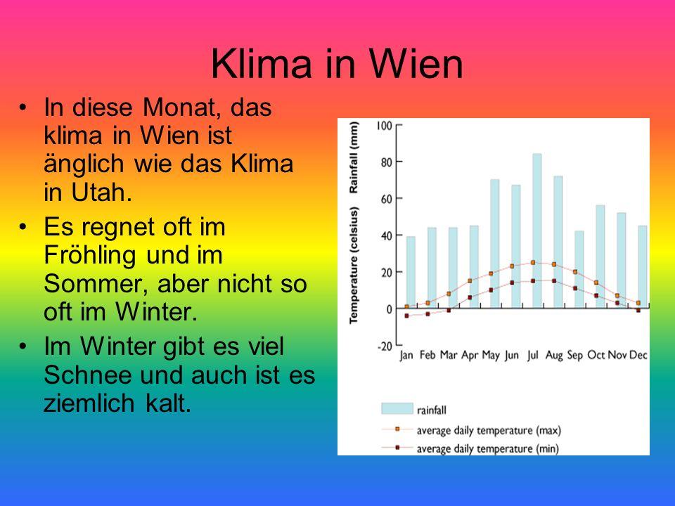 Klima in Wien In diese Monat, das klima in Wien ist änglich wie das Klima in Utah. Es regnet oft im Fröhling und im Sommer, aber nicht so oft im Winte