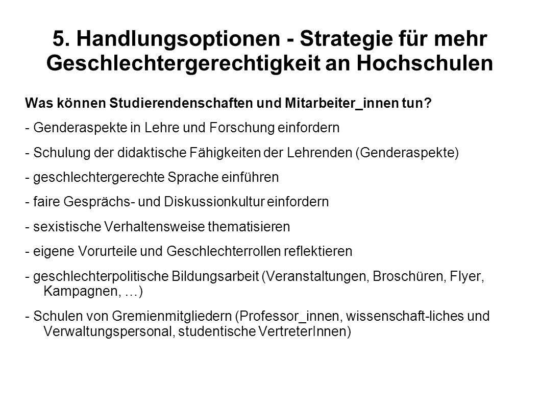 5. Handlungsoptionen - Strategie für mehr Geschlechtergerechtigkeit an Hochschulen Was können Studierendenschaften und Mitarbeiter_innen tun? - Gender