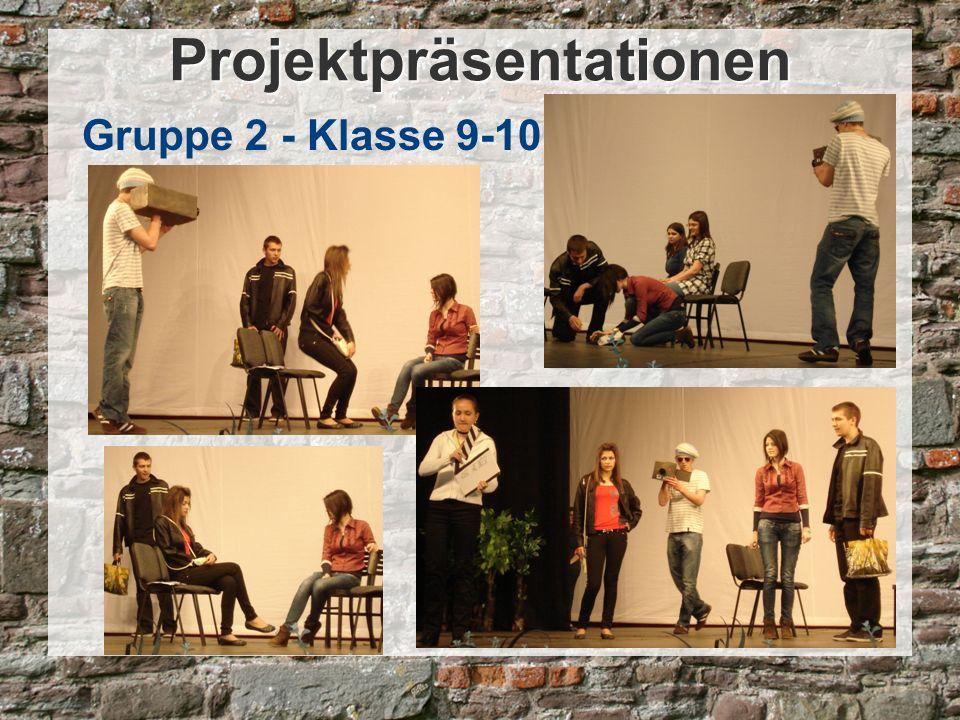 Projektpräsentationen Gruppe 2 - Klasse 9-10