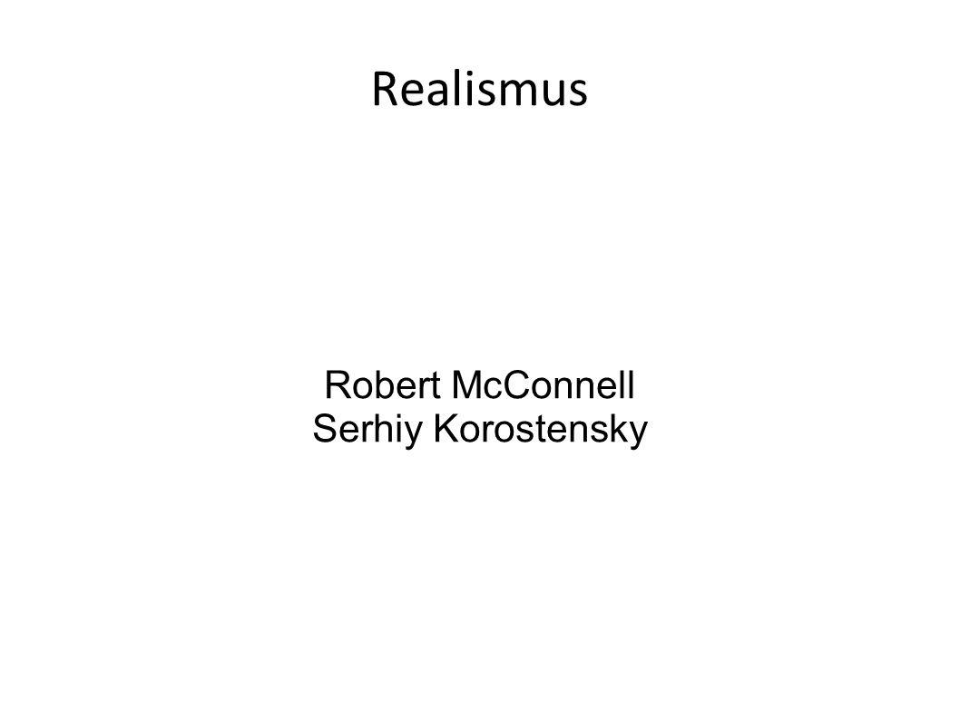 Realismus Robert McConnell Serhiy Korostensky