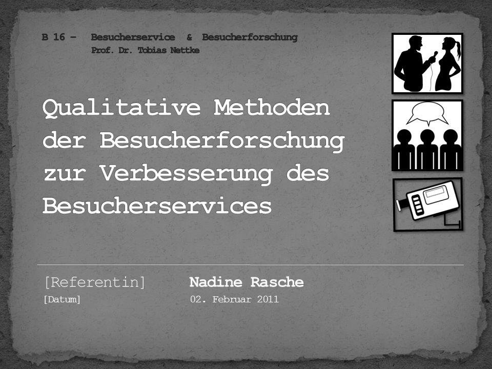 [Referentin]Nadine Rasche [Datum]02. Februar 2011